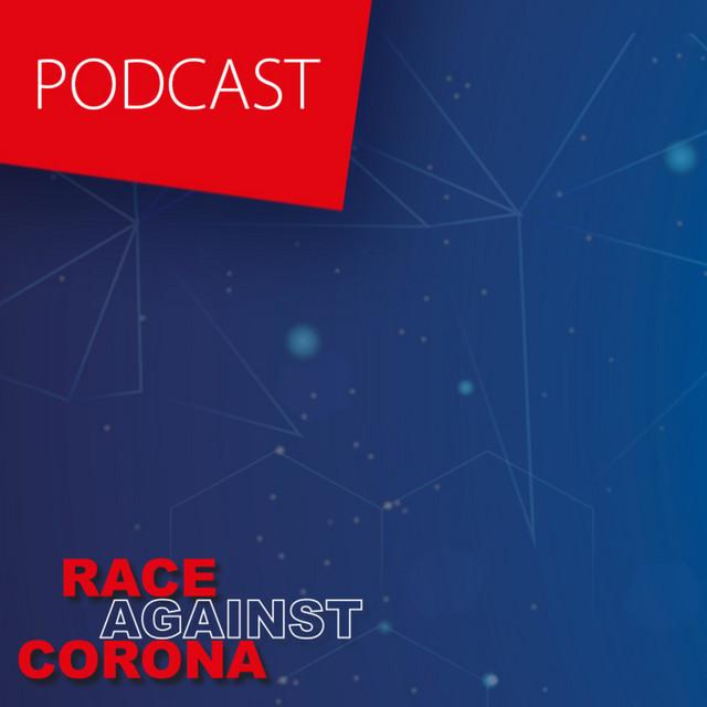 """,,Race against Corona"""" – Podcast"""